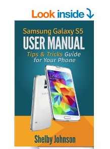 Samsung Galaxy S5 User Manual Tips & Tricks Guide Book